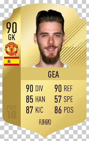 David De Gea FIFA 18 Manchester United F.C. Premier League UEFA Team Of The Year PNG