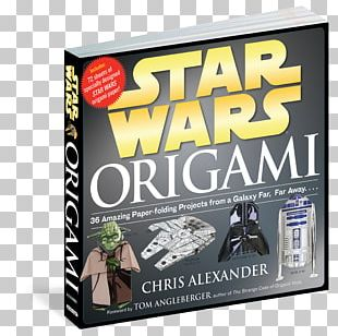 Star Wars Origami: 36 Amazing Paper-folding Projects From A Galaxy Far PNG