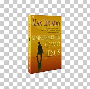 Just Like Jesus: A Heart Like His Traveling Light Um Coração Igual Ao De Jesus EXPERIMENTANDO O CORAÇAO DE JESUS: CONHECENDO SEU CORAÇAO SENTINDO SEU AMOR Book PNG