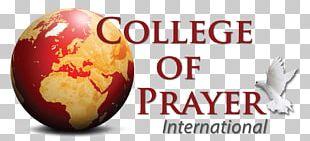 College Of Prayer International Christian Church Pastor God PNG