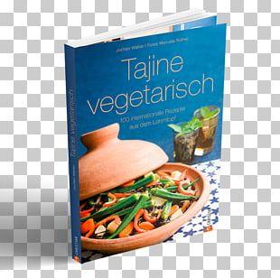 Vegetarian Cuisine Tajine & Co: 100 Rezepte Aus Dem Orientalischen Lehmtopf Recipe Meat PNG