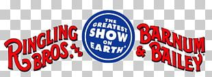 Ringling Bros. And Barnum & Bailey Circus Ringling Brothers Circus Entertainment PNG