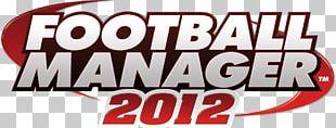 Football Manager 2012 Football Manager 2014 Football Manager 2015 Football Manager 2018 Football Manager 2017 PNG