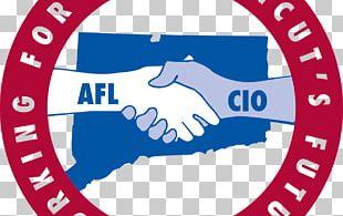 CONNECTICUT AFL-CIO AFL–CIO Trade Union American Federation Of Labor Congress Of Industrial Organizations PNG
