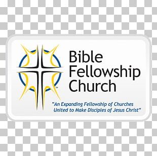 Bethany Bible Fellowship Church New Testament Christian Mission Great Commission PNG