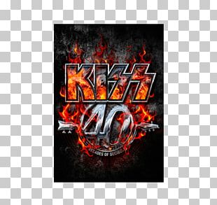 Kiss Tour The KISS 40th Anniversary World Tour The Hottest Show On Earth Tour PNG