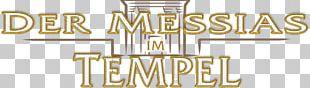 Der Messias Im Tempel: Symbolik Und Bedeutung Des Zweiten Tempels Im Licht Des Neuen Testaments Messiah Doctor Of Theology Temple In Jerusalem PNG