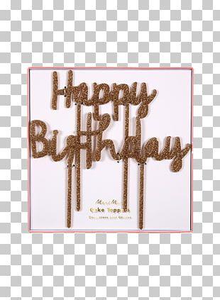 Birthday Cake Cupcake Wedding Cake Topper Happy Birthday To You PNG