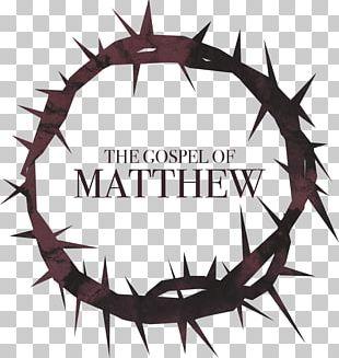 Gospel Of Matthew Crown Of Thorns New Testament Gospel Of John PNG