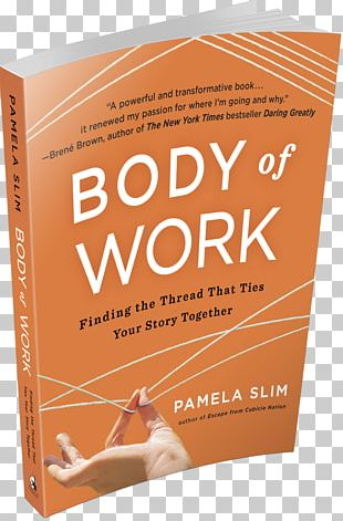 Body Of Work: Finding The Thread That Ties Your Story Together If I Ran The Circus Book Women's Empowerment Amazon.com PNG