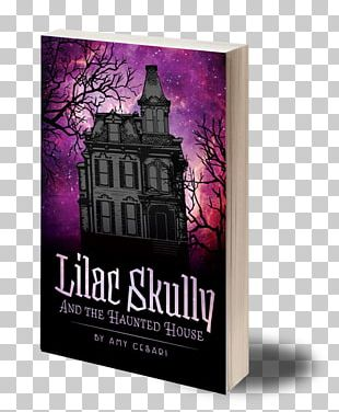 Lilac Skully And The Haunted House Book Ghost Lilac Skully And The Carriage Of Lost Souls PNG