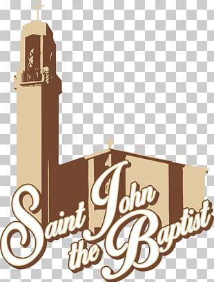 St John The Baptist Catholic Church Baptism Catholicism Baptists PNG