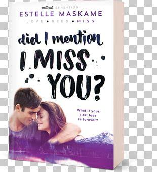 Did I Mention I Love You? Sourcebooks Estelle Maskame PNG