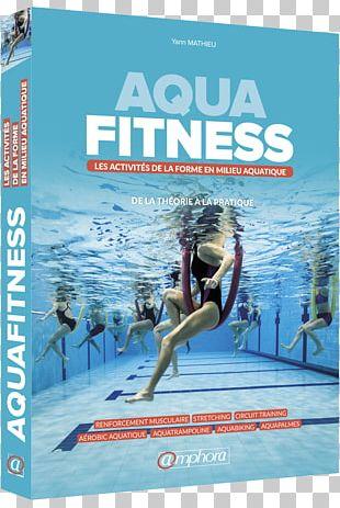 Water Aerobics Aquatic Fitness Professional Manual Gymnastics Physical Fitness Swimming PNG