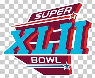 Super Bowl XLII Super Bowl LI University Of Phoenix Stadium New York Giants New England Patriots PNG
