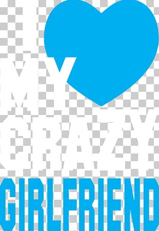 Love Girlfriend Quotation T-shirt Woman PNG