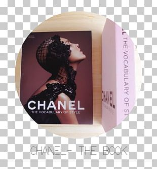 Chanel: The Vocabulary Of Style Fashion Design Book PNG