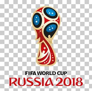 2018 FIFA World Cup Russia 2014 FIFA World Cup FIFA World Cup Qualification Football PNG