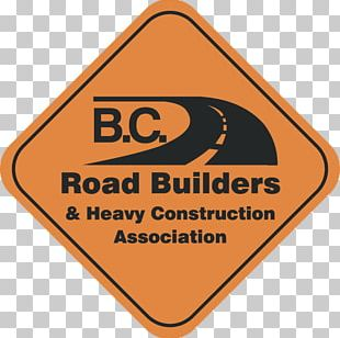 BC Road Builders Architectural Engineering Heavy Machinery Business PNG