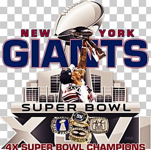 Super Bowl XLVI 2017 New York Giants Season Super Bowl XLII Super Bowl XXV PNG