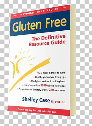 Gluten Free: The Definitive Resource Guide Gluten-free Diet: A Comprehensive Resource Guide Celiac Disease PNG