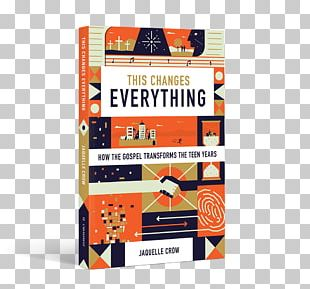 This Changes Everything: How The Gospel Transforms The Teen Years Amazon.com Book Do Hard Things: A Teenage Rebellion Against Low Expectations Hardcover PNG