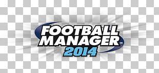 Football Manager 2014 Football Manager 2016 Football Manager 2018 Football Manager 2013 Football Manager 2015 PNG