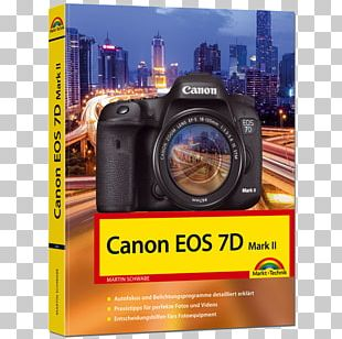 Canon EOS 7D Mark II For Dummies Camera Lens Photography PNG