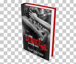 Seduce Me (Ravage MC#2) Book Brand PNG