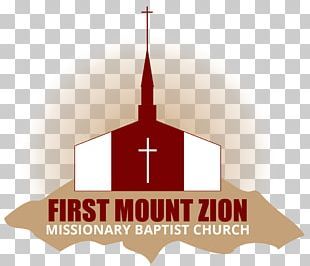 First Mount Zion Missionary Baptist Church Missionary Baptists Place Of Worship PNG