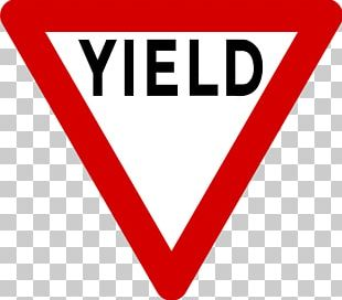 Yield Sign Traffic Sign Stop Sign Regulatory Sign PNG
