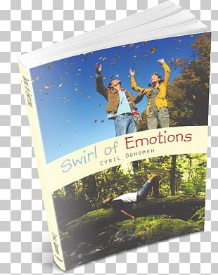 Swirl Of Emotions Advertising Trade Paperback Cyril A. Oghomeh PNG