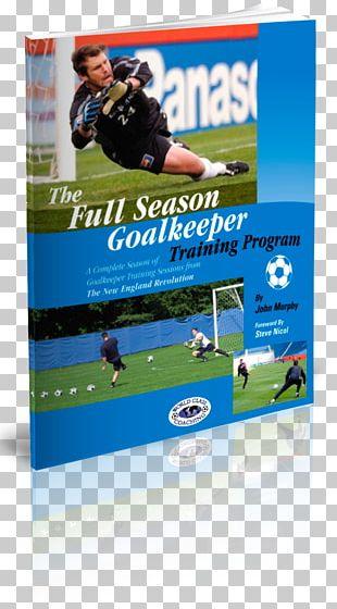 Goalkeeper New England Revolution 2018 Major League Soccer Season Football Coach PNG