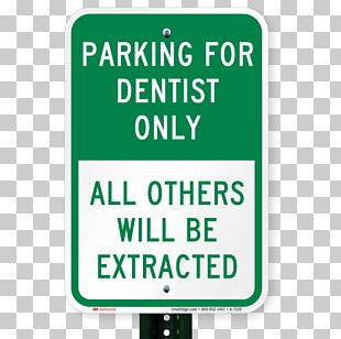 Fisherman Parking Only All Others Will Be Used For Bait Sign 18 X 12 Traffic Sign Brand Signage PNG