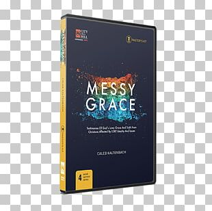 Messy Grace: How A Pastor With Gay Parents Learned To Love Others Without Sacrificing Conviction Amazon.com Author PNG
