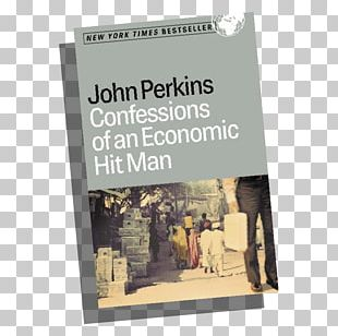 Confessions Of An Economic Hit Man The Secret History Of The American Empire Book Discussion Club 0 PNG