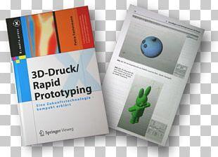 3D-Druck/Rapid Prototyping: Eine Zukunftstechnologie PNG
