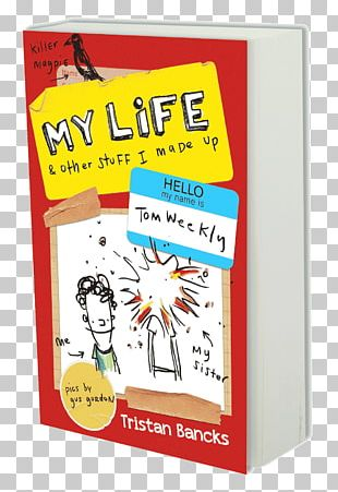 My Life And Other Stuff I Made Up My Life And Other Stuff That Went Wrong Tom Weekly Australia Dog PNG