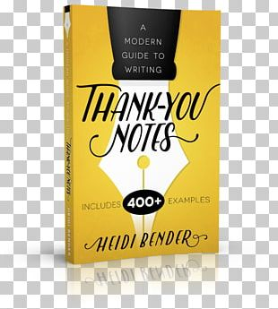 A Modern Guide To Writing Thank-You Notes Letter Of Thanks 101 Ways To Say Thank You: Notes Of Gratitude For All Occasions PNG