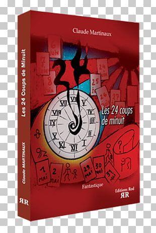 Les 24 Coups De Minuit Alarm Clocks Brand PNG