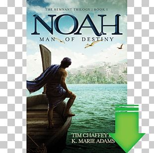Noah: Man Of Destiny Noah: Man Of Resolve The Truth Chronicles: The Time Machine Book Ark Encounter PNG