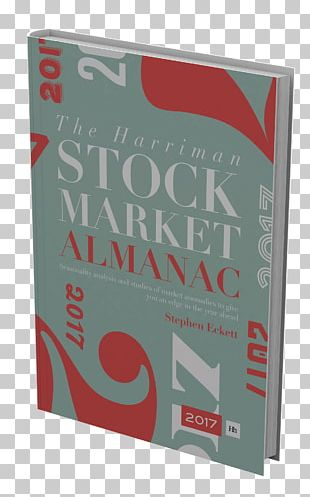 The UK Stock Market Almanac 2013: Seasonality Analysis And Studies Of Market Anomalies To Give You An Edge In The Year Ahead Harriman Stock Market Almanac 2017 Brand Product PNG
