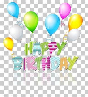 Happy Birthday To You Greeting & Note Cards Wish PNG