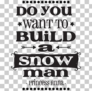 Do You Want To Build A Snowman? Quotation Anna PNG