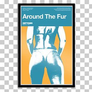 Deftones Poster Around The Fur Graphic Design Megami Magazine PNG