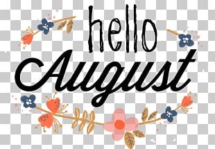 Saying Quotation August Hello! PNG