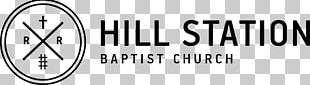 Hill Station Baptist Church Hill Station Road Pastor Vacation Bible School Christianity PNG