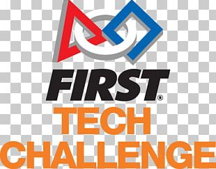 FIRST Tech Challenge FIRST Robotics Competition FIRST Lego League Jr. For Inspiration And Recognition Of Science And Technology PNG