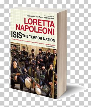 ISIS: The Terror Nation The Islamist Phoenix: The Islamic State (ISIS) And The Redrawing Of The Middle East Seven Stories Press Islamic State Of Iraq And The Levant STXE6FIN GR EUR PNG