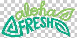 Aloha Fresh Brand Logo Cuisine Of Hawaii PNG